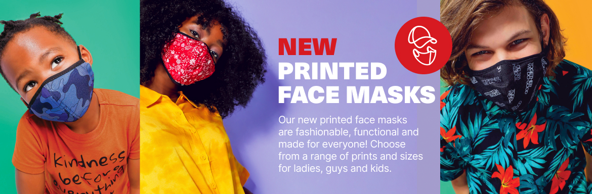 Our new printed face masks are fashionable, functional and made for everyone! Choose from a range of prints and sizes for ladies, guys and kids.
